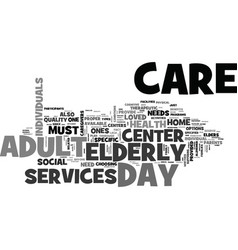 Adult day care center text word cloud concept vector