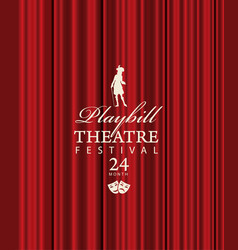 Playbill for theatre festival with red curtains vector