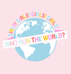 who runs world girls inspiration feminist vector image