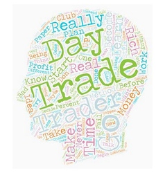 So you want to become a futures day trader text vector