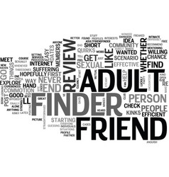 Adult friend finder review good or bad text word vector