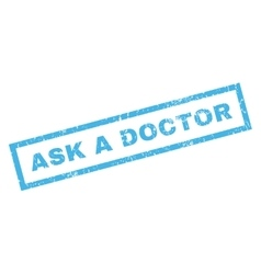 Ask a Doctor Rubber Stamp vector image