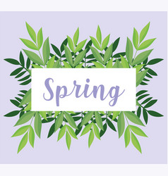 Hello spring lettering banner foliage leaves vector