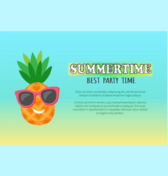 smiling pineapple in sunglasses party time vector image