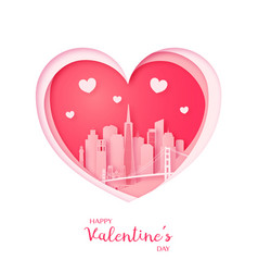 valentines card paper cut heart and san francisco vector image