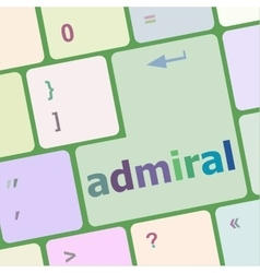 computer keyboard pc with admiral text vector image vector image
