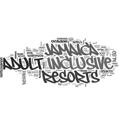 Adult inclusive jamaica resort text word cloud vector