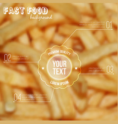 blurred background with french fries and label vector image