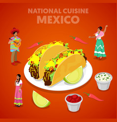 isometric mexico national cuisine with tacos vector image