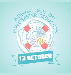 october 13 international day for disaster vector image vector image