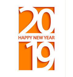 2019 happy new year creative card design vector image