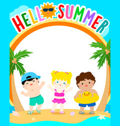 hello summer cute multiracial children template vector image