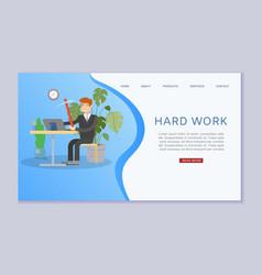 hard work inscription web banner home business vector image