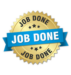 Job done 3d gold badge with blue ribbon vector