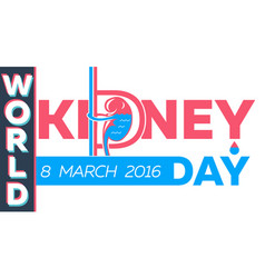 kidney day greeting card vector image