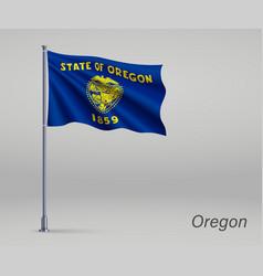 Waving flag oregon - state united states vector