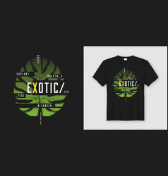 exotic t-shirt and apparel modern design vector image