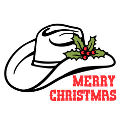 Cowboy hat with christmas holly berry and text vector