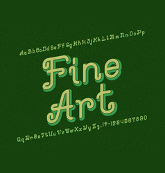 Fine art typeface artistic font isolated english vector