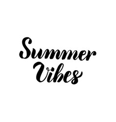 summer vibes handwritten lettering vector image vector image