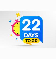 twenty two days left icon 22 days to go vector image