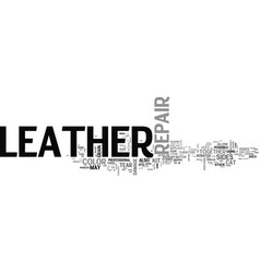 advanced leather repair text word cloud concept vector image vector image