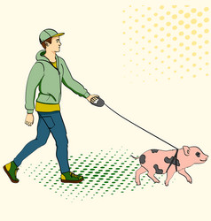Pop art man walking a mini pig of an vector