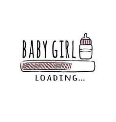 progress bar with inscription - baby girl loading vector image