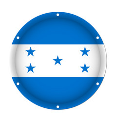 Round metallic flag of honduras with screw holes vector