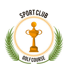 sport club golf course trophy award vector image