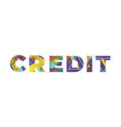 Credit concept retro colorful word art vector