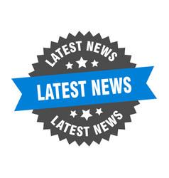 Latest news sign latest news blue-black circular vector