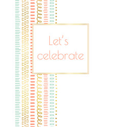 let us celebrate invitation doodle card vector image