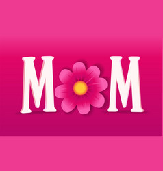 mom happy mothers day typography card vector image