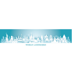 world skyline landmarks in paper cutting style vector image