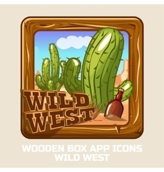 square Wooden box WILD WEST app icons vector image