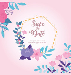 Flowers wedding save date frame floral vector
