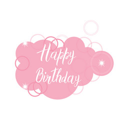 happy birthday card text over pink cloud original vector image