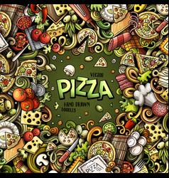 Cartoon doodles pizza frame vector
