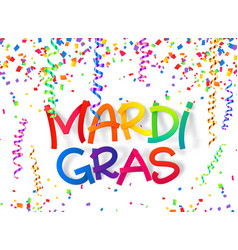 mardi gras colorful plastic style sign on confetti vector image