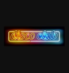 Neon disco club sign vector