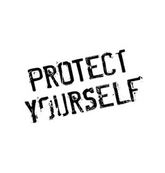Protect yourself rubber stamp vector