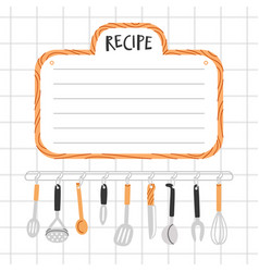 recipe template with kitchen utensils vector image