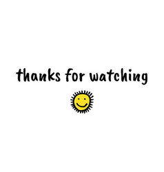 thanks for watching cover vector image