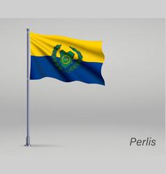 Waving flag perlis - state malaysia vector