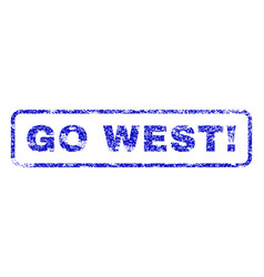 Go west exclamation rubber stamp vector