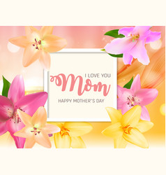happy mother s day background with flowers vector image
