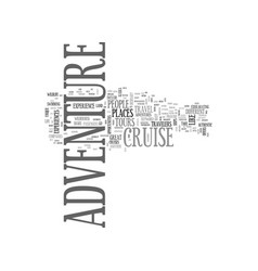 adventure cruise text word cloud concept vector image
