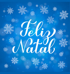 Feliz natal calligraphy hand lettering on blue vector