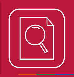 thin line magnifier document icon design vector image